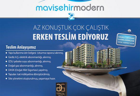 MAVİŞEHİR MODERN 2 'DE ERKEN TESLİM!